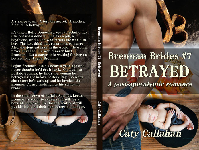 Brennan Brides 7 Betrayed by Caty Callahan | Sweet romances with action and adventure