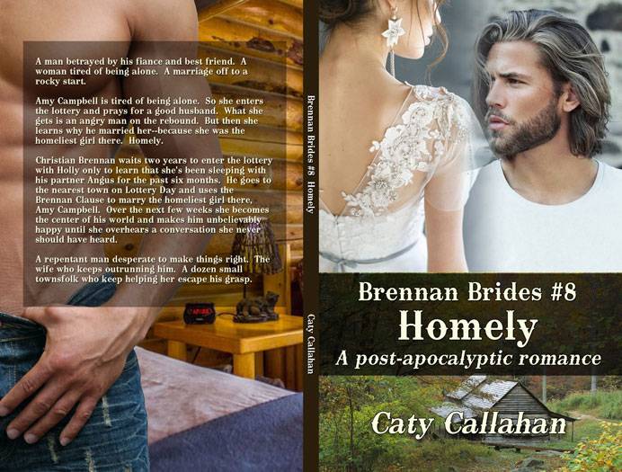 Brennan Brides 8 Homely by Caty Callahan | Sweet romances with action and adventure