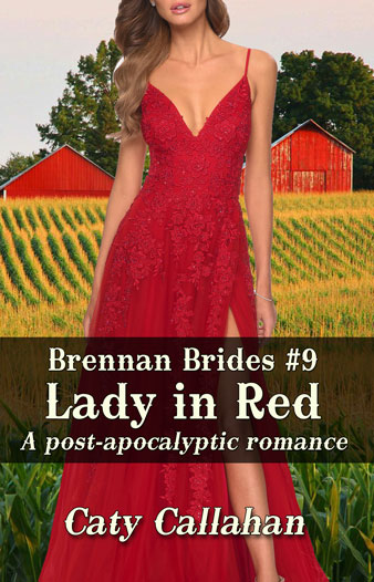 Brennan Brides 9 Lady in Red by Caty Callahan | Sweet romances with action and adventure